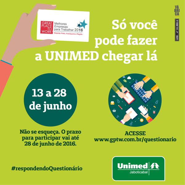 Unimed Jaboticabal - Campanha Great Place to Work